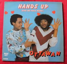 Ottawan, hands up (give me your heart), Maxi Vinyl