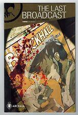 THE LAST BROADCAST #3 - ART & COVER BY GABRIEL IUMAZARK - ARCHAIA COMICS - 2014