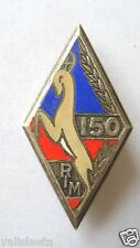 INSIGNE 150 RIM REGIMENT INFANTERIE MOTORISEE / DRAGO PARIS
