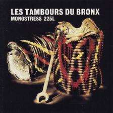 Les tambours TU Bronx-CD-Monostress 225 L
