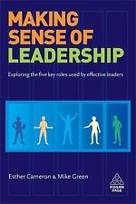 Making Sense of Leadership: Exploring the Five Key Roles Used by Effective Lead