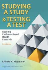 Studying a Study and Testing a Test : Reading Evidence-Based Health Research...