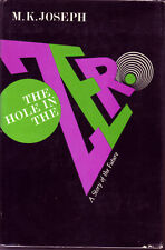 The Hole in the Zero by M. K. Joseph. 1st US ed 1968, DJ, NOT Ex-Library, VG++