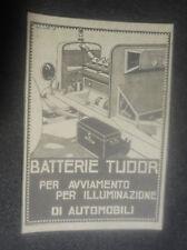 VINTAGE- PUBBLICITA' EDITORIALE- BATTERIE TUDOR -F.TA  BISCARETTI - ANNI '20