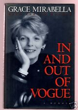 IN AND OUT OF VOGUE- VOGUE EDITOR/MIRRABELLA OWNER GRACE MIRABELLA SIGNED 1ST