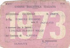 TESSERA UNIONE BOCCIOFILA ITALIANA 1973 CIRCOLO ALASSIO BOCCE CONI FIB 4-78