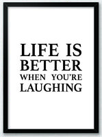 Life is Better When You're Laughing Typography Art Print Poster Inspirational v2