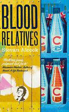Blood Relatives by Stevan Alcock (Hardback, 2015)