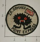 Vietnam Theater Made IR GOMMER TPRS PONY EXPRESS Patch #65