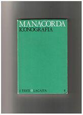 Giorgio Manacorda ICONOGRAFIA 1974 con quadricromia di Franco Mulas