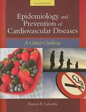 EPIDEMIOLOGY AND PREVENTION OF CARDIOVASCULAR DISEASES: A GLOBAL By Darwin R.