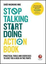 Stop Talking, Start Doing Action Book: Practical Tools and Exercises to Give You
