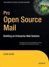 Pro Open Source Mail: Building an Enterprise Mail Solution (Expert's Voice in Op