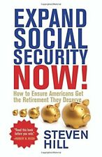 Expand Social Security Now!: How to Ensure America