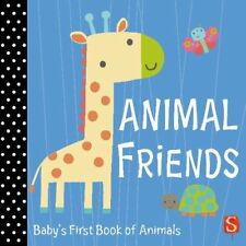 Animal Friends: Baby's First Book of Animals, Susie Brooks, New Book