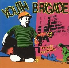 Youth Brigade, To Sell The Truth, Excellent