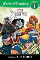 World of Reading: These Are the X-Men Level 1 by Disney Book Group Staff and...