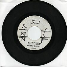 The Young Sisters  Casanova Brown / My Guy  On Twirl   Original  Promo 45