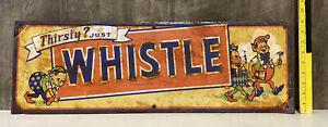 Vintage Thirsty Just Whistle Embossed Metal Sign Soda Pop Diner Dwarves Gas Oil