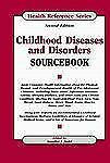 Childhood Diseases and Disorders Sourcebook (Health Reference Series) by