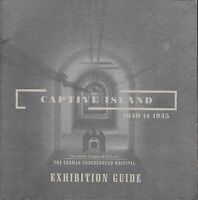 Jersey CAPTIVE ISLAND 1940-1945 The German Underground Hospital Exhibition Guide