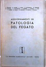 X 0304 VOLUMETTO AGGIORNAMENTI IN PATOLOGIA DEL FEGATO, 1958