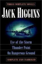 Jack Higgins ~ Eye of the Storm ~ Thunder Point ~ On Dangerous Ground ~ Thriller