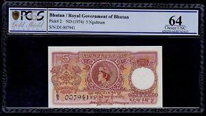 BHUTAN 5 NGULTRUM ( 1974 )  PICK # 2  PCGS  64 UNC.