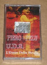 PIERO PELU' - U.D.S. L'UOMO DELLA STRADA - MUSICASSETTA MC SIGILLATA (SEALED)