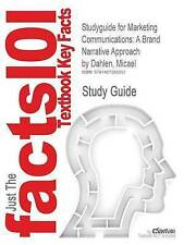 Studyguide for Marketing Communications: A Brand Narrative Approach by Dahlen, M