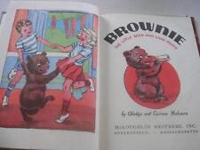 Brownie The Little Bear Who Liked People by Gladys & Corrine Malvern C1939 Book