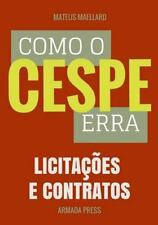 Teste-A-Prova: Como o Cespe Erra: Licitações e Contratos by Mateus Maellard...