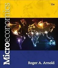 Microeconomics by Roger A. Arnold (2013, Paperback) 11e 11th Edition
