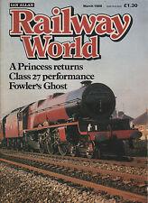 Railway World magazine: March 1988 - Steam trains & vintage locomotives