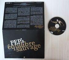 CD ALBUM PROMO PEP'S EQUILIBRE SAUVAGE 13 TITRES POCHETTE DELUXE