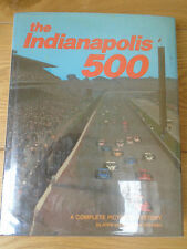 The Indianapolis 500 A Complete Pictorial History