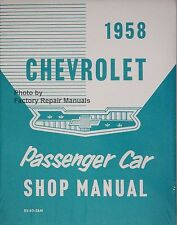 1958 Chevy Car Bel Air Nomad Corvette Del Ray Shop Manual Service Repair Reprint