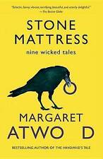 NEW Stone Mattress: Nine Wicked Tales by Margaret Atwood