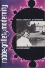 Robbe-Grillet and Modernity : Science, Sexuality, and Subversion (University of