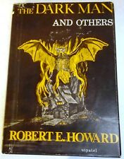 Robert E. Howard - The Dark Man and Others - US 1st h/c - Arkham House - 1963