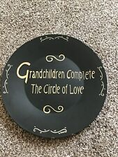Grandchildren complete the circle of love 11� Plate Some Nicks See Photos.