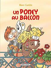 Petit Roman - Un poney au balcon (Rageot)