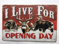 I Live For Opening Day Metal TIN Sign Hunting Garage Man Cave Wall Decor New