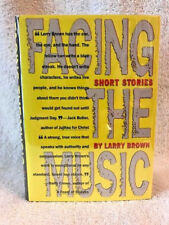 LARRY BROWN   1ST IN DJ FACING THE MUSIC   INSCRIBED BY THE AUTHOR