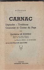 Carnac  Légendes- Traditions – Coutumes et contes du Pays par Zacharie LE ROUZIC
