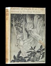 1925 Rare First Edition Book - Fairies at Work and at Play observed by Hodson