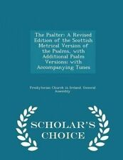 The Psalter Revised Edition Scottish Metrical Version o by Presbyterian Church i