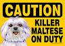 Killer Maltese On Duty Dog Sign Magnet Hook & Loop Fastener 5x7