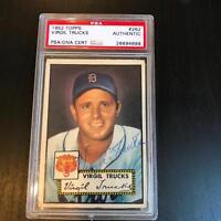 1952 Topps Virgil Trucks Signed Autographed Baseball Card PSA DNA COA