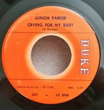 """Junior Parker Duke 389 """"CRYING FOR MY BABY"""" (GREAT BLUES) MAKE AN OFFER"""